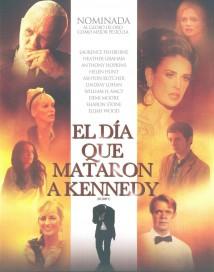 El dia que mataron a Kennedy